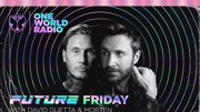 One World Radio - Future Friday with David Guetta & MORTEN